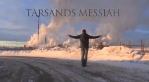 tarsands-messiah